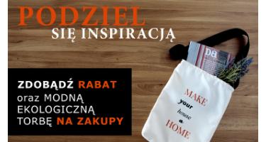 Podziel się inspiracją! – konkurs dla Klientów MAKE HOME